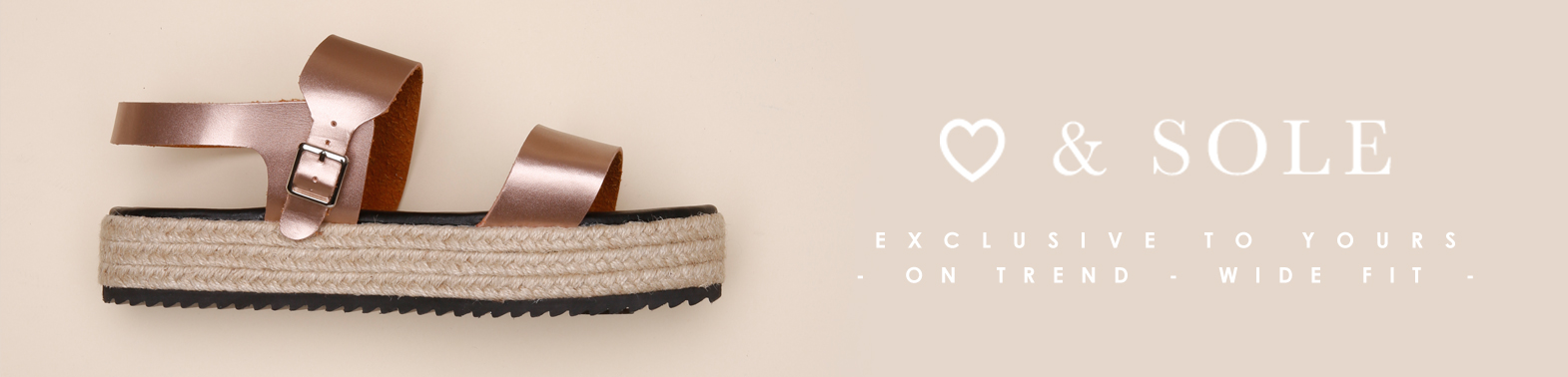 Heart & Sole Exclusive to Yours, On Trend Wider Fitting Shoes >