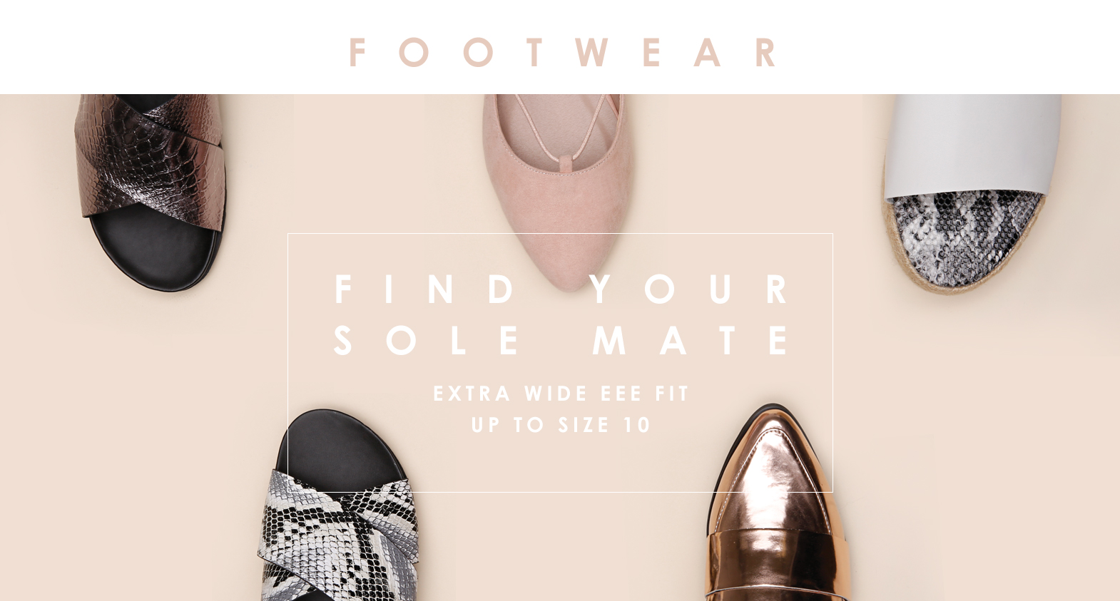 Shop Footwear Up To Size 10, Extra Wide EEE Fit >