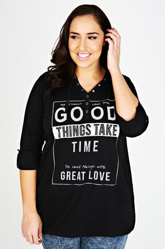 Black 'Good Things Take Time' Print 3/4 Sleeve Hooded Top